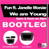 Fun ft. Janelle Monae - We are young